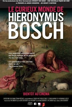 Le curieux monde de Hieronymus Bosch (2016)