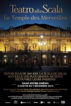 Le temple des merveilles - La Scala de Milan (CGR Events) (2015)