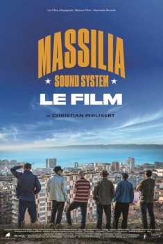 Massilia Sound System - Le Film (2016)