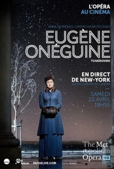 Eugène Onéguine (Met-Pathé Live) (2017)
