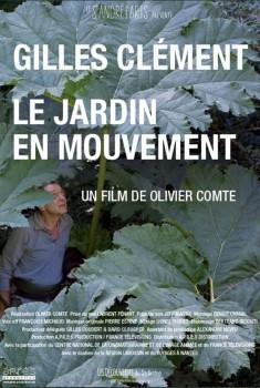 Gilles Clément, Le Jardin en mouvement (2016)