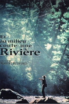 Et au milieu coule une rivière (1992)