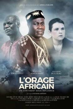 L'Orage Africain - Un continent sous influence (2017)