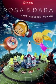 Rosa & Dara : leur fabuleux voyage (2017)