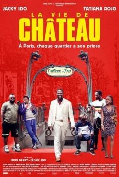 La Vie de Château (2016)
