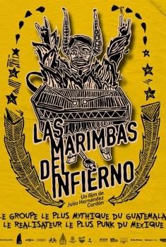 Las marimbas del infierno (2010)