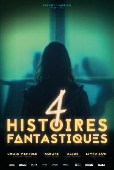 4 Histoires fantastiques (2017)