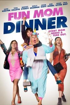 Fun Mom Dinner (2017)