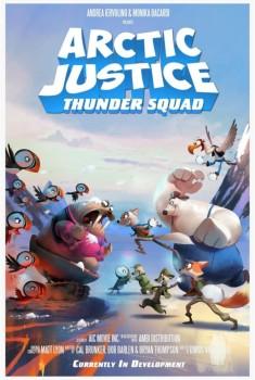 Arctic Justice: Thunder Squad (2018)