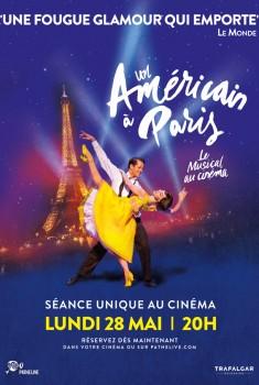 Un Américain à Paris - la comédie musicale au cinéma (2018)