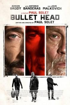 Bullet Head (2018)