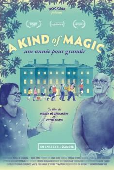 A Kind of Magic, une année pour grandir (2018)