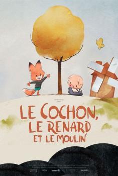 Le Cochon, le renard et le moulin (2019)